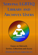 Serving LGBTIQ Library and Archives Users Book