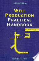 Well Production Practical Handbook Book PDF