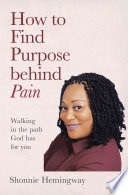 How to Find Purpose Behind Pain Book