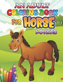 An Adult Coloring Book for Horse Lovers