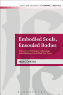 Embodied Souls  Ensouled Bodies