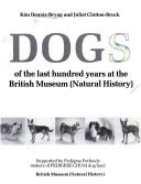 Dogs of the Last Hundred Years at the British Museum  Natural History
