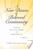 A New Dawn in Beloved Community Book
