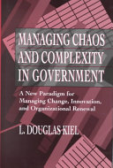 Managing Chaos and Complexity in Government
