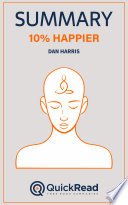 10  Happier by Dan Harris  Summary  Book