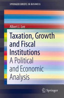 Taxation  Growth and Fiscal Institutions