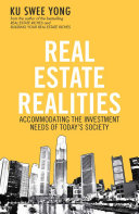Real Estate Realities: Accommodating the Investment Needs of Today's Society