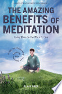 The Amazing Benefits of Meditation  Living the Life You ve Always Wanted to Live
