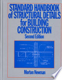 Standard Handbook of Structural Details for Building Construction
