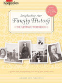 Creating Keepsakes: Scrapbooking Your Family History: (Leisure Arts #4295)