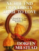 Pdf At the End of a Dusty Trail to Love: A Boxed Set of Four Mail Order Bride Romances Telecharger