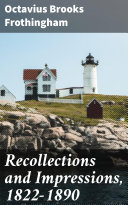 Recollections and Impressions, 1822-1890 Pdf
