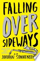 """""""Falling Over Sideways"""" by Jordan Sonnenblick"""