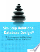 Six Step Relational Database Design Book