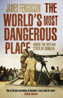 The World s Most Dangerous Place