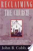 Reclaiming The Church