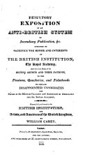 "Pdf Desultory Exposition of an Anti-British System of Incendiary Publication... intended to sacrifice the honor and interests of the British Institution, the Royal Academy, and the whole body of the British artists and their patrons to the passions ... of certain disappointed candidates for prizes, etc. [A reply to the attacks of J. Elmes and R. B. Haydon in no. 8 & 9 of the ""Annals of the Fine Arts.""]"
