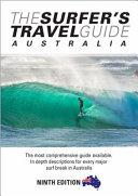 The Surfer s Travel Guide Australia 9th Ed