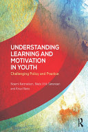 Understanding Learning and Motivation in Youth Book
