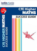 Higher Mathematics Success Guide