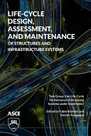 Life cycle Assessment  Design  and Maintenance of Structures and Infrastructure Systems