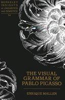 The Visual Grammar of Pablo Picasso