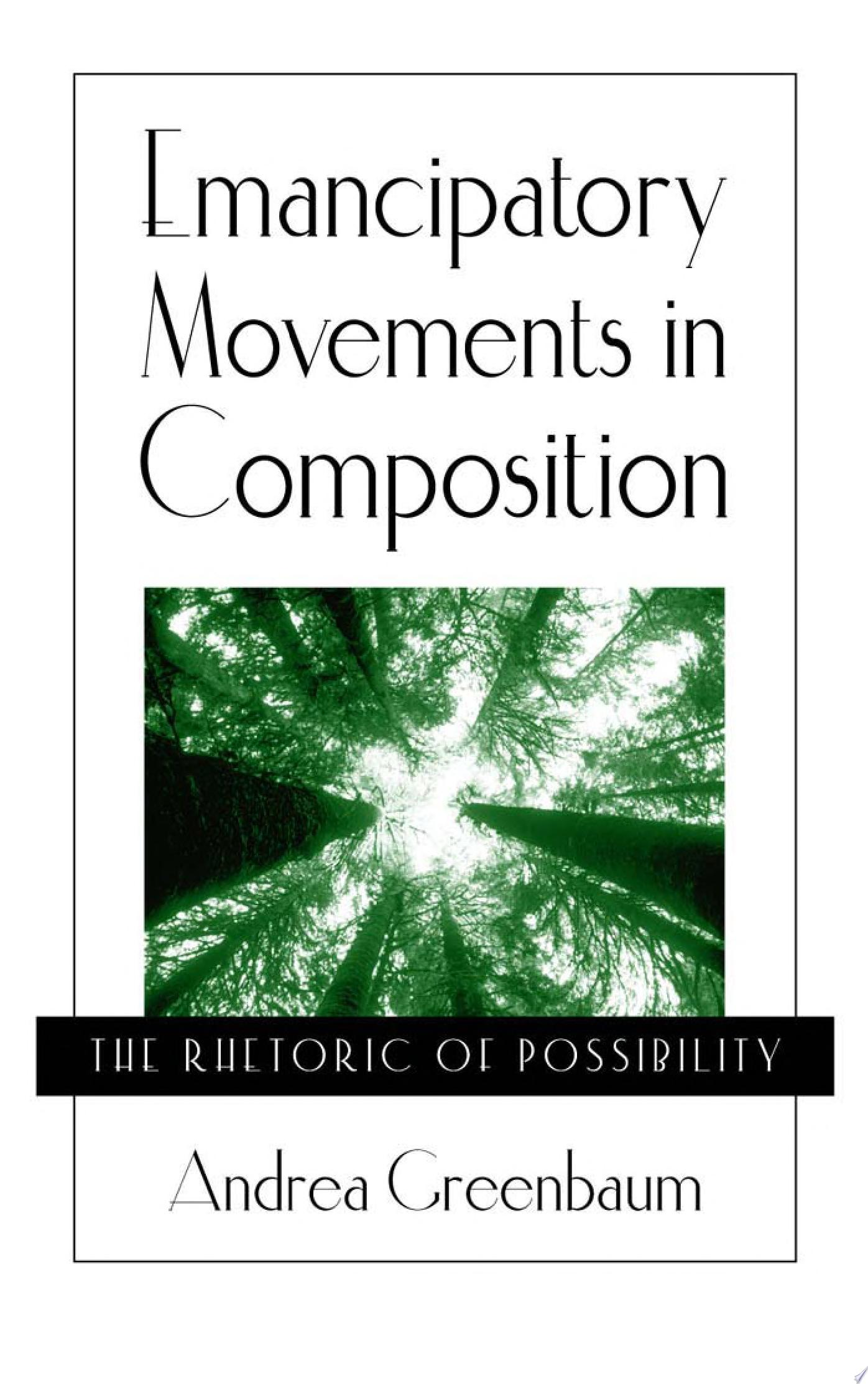 Emancipatory Movements in Composition