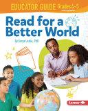 Read for a Better World Educator Guide Grades 4-5 Pdf/ePub eBook