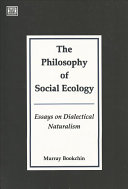 The Philosophy of Social Ecology