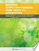Microbial Exopolysaccharides  From Genes to Applications