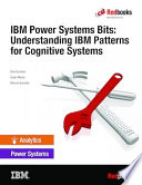IBM Power Systems Bits: Understanding IBM Patterns for Cognitive Systems