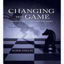 Changing the Game (New Revised and Updated Edition)