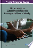 African American Suburbanization and the Consequential Loss of Identity Book