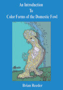 An Introduction to Color Forms of the Domestic Fowl Book