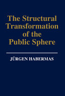 The Structural Transformation of the Public Sphere