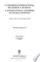 V [i.e. Quinto] Congreso Internacional de Genética Humana