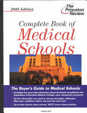 Complete Book of Medical Schools  2002 Edition