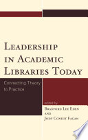 Leadership In Academic Libraries Today Book PDF