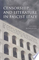 Censorship And Literature In Fascist Italy