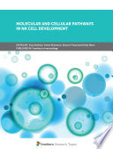 Molecular and Cellular Pathways in NK Cell Development
