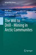 The Will to Drill   Mining in Arctic Communites