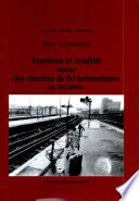 Tensions et conflits autour des chemins de fer britanniques au 20e siècle