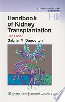 """Handbook of Kidney Transplantation"" by Gabriel M. Danovitch"