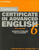 Cambridge Certificate in Advanced English 6 Student's Book with Answers