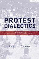 Protest Dialectics: State Repression and South Korea's Democracy ...