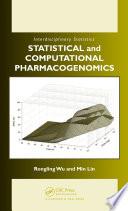 Statistical and Computational Pharmacogenomics
