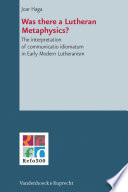 Read Online Was there a Lutheran Metaphysics? For Free