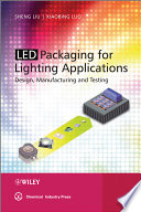 Led Packaging For Lighting Applications Book PDF
