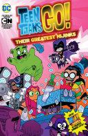Teen Titans GO   Their Greatest Hijinks