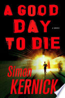 A Good Day To Die Book PDF